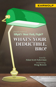 What's Your Deductible, Bro?