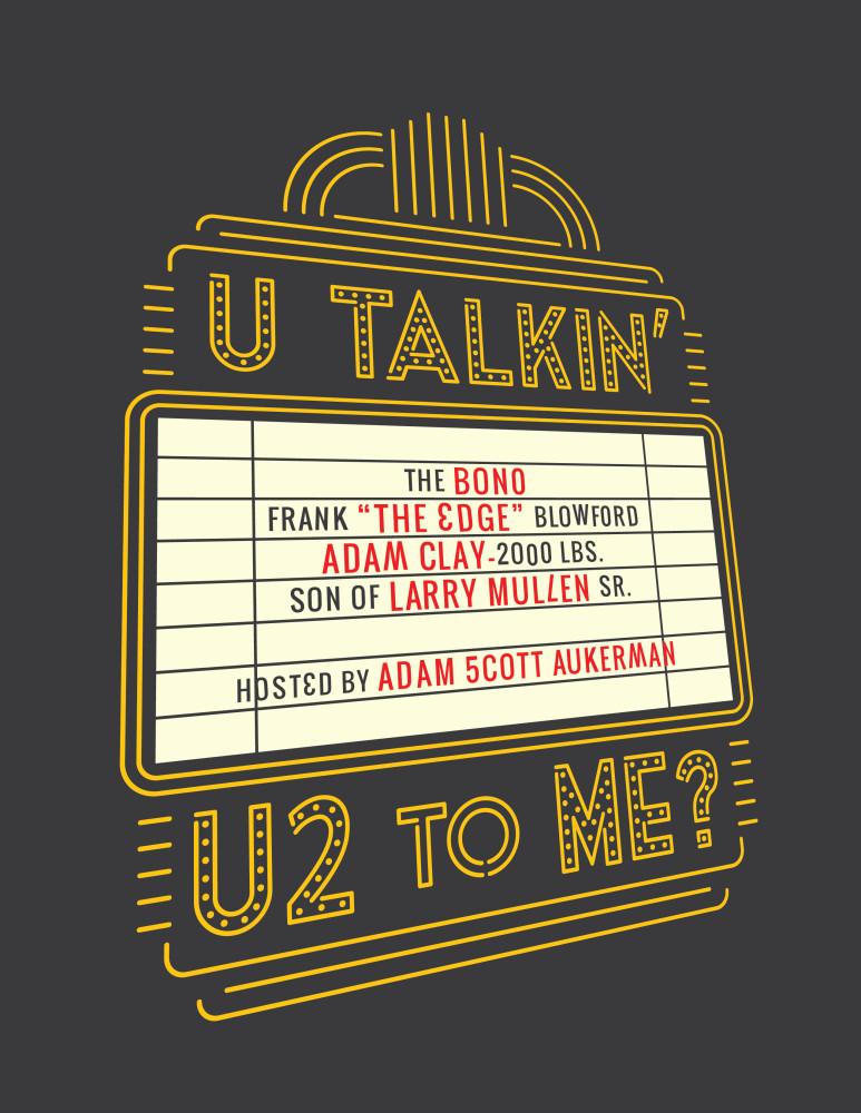 U Talkin U2 To Me T Shirt Matt Empson