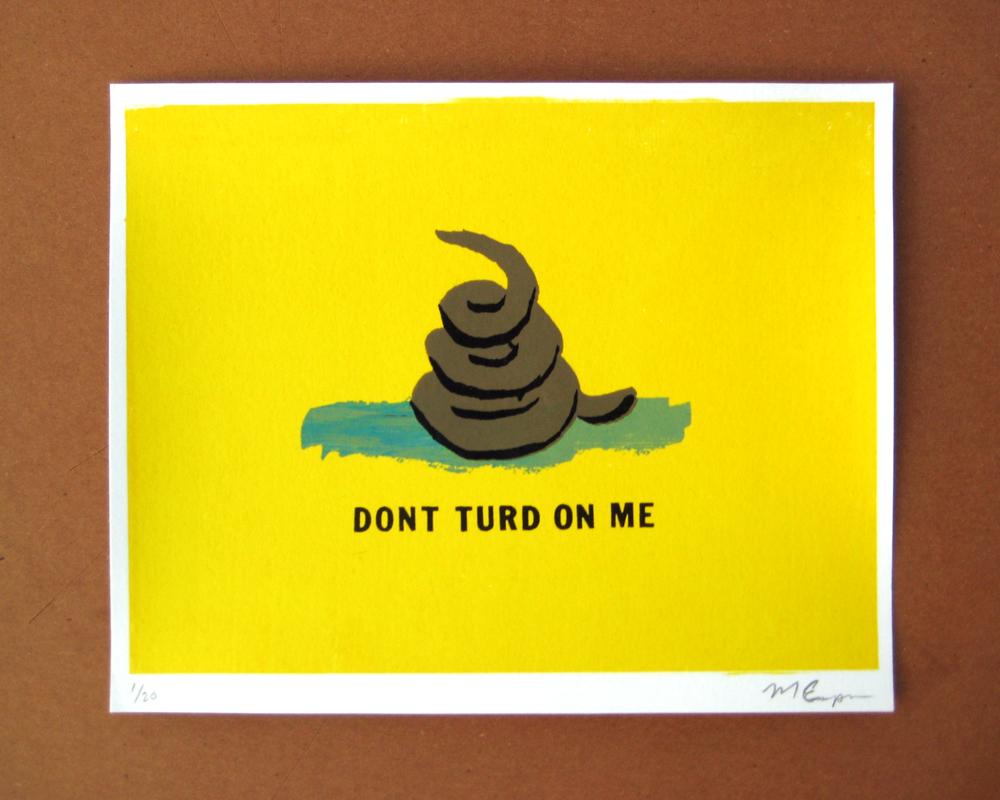 Don't Turd on Me