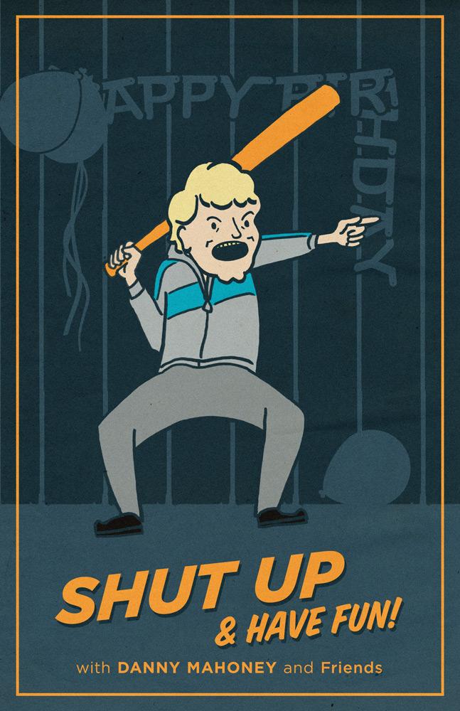 Shut Up & Have Fun!
